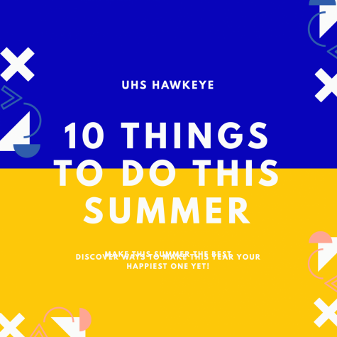 Ten Things to Do Over the Summer