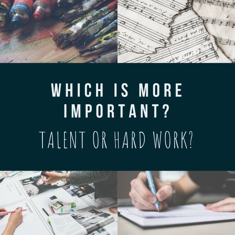 Which is more important: Talent or Hard Work?